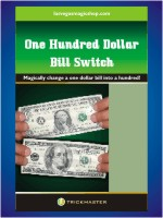 One Hundred Dollar Bill Switch
