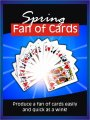 Spring Fan of Cards